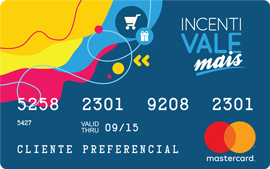 d4cab9939c Clientes com cartão IncentivaleMAIS MasterCard®
